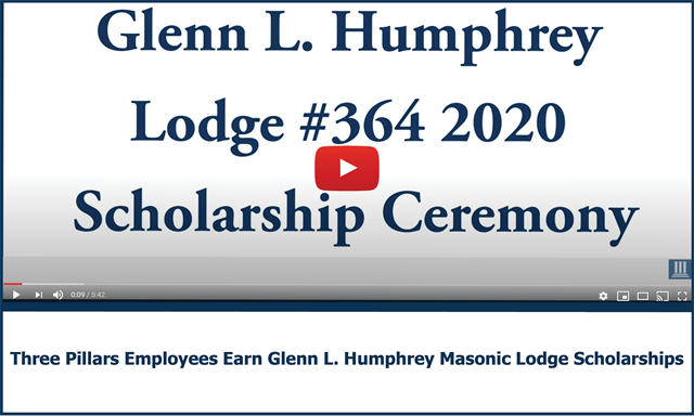 Three Pillars employees earned scholarships in 2020 from the Glenn L. Humphrey Masonic Lodge - watch the virtual ceremony video on YouTube now.